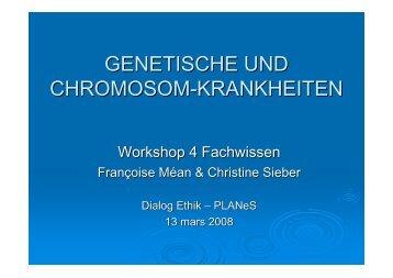GENETISCHE UND CHROMOSOM-KRANKHEITEN - firma-web