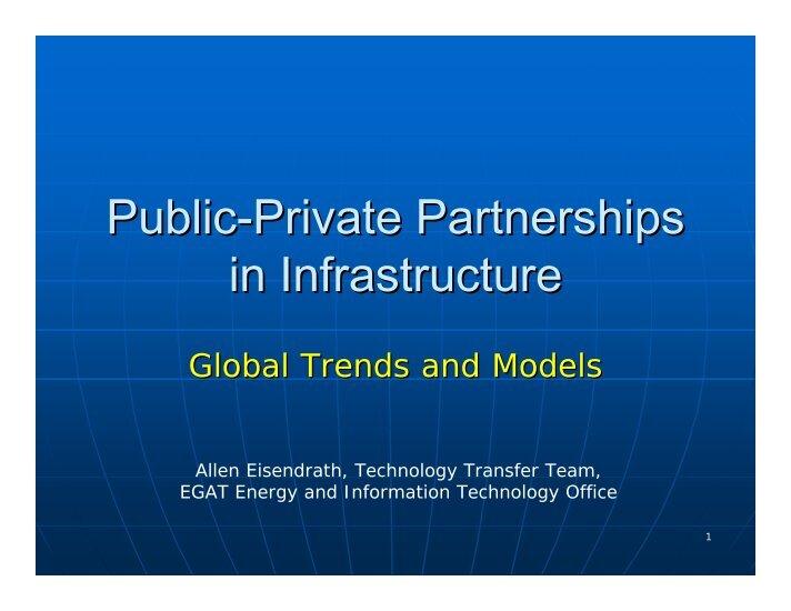 public private partnership in infrastructure development indian Indian public-private partnerships the key to sustainable infrastructure development june 2010 report realizzato dalla indo-italian chamber of commerce & industry.