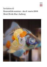 Invitation til Konsumfisk-seminar - den 6. marts ... - FiskerForum.com