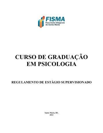Regulamento de Estágios Supervisionados - FISMA