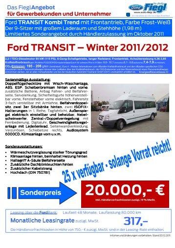 Ford TRANSIT – Winter 2011/2012 20.000 - Auto Fiegl GmbH