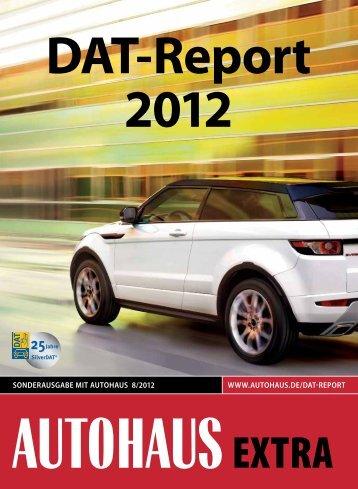 sonderausgabe mit autohaus 8/2012 www.autohaus.de/dat-report