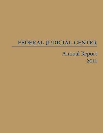 Federal Judicial Center Annual Report 2011
