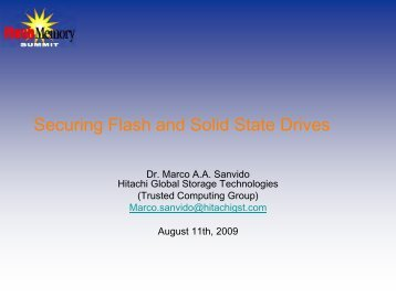 Securing Flash and Solid State Drives - Flash Memory Summit