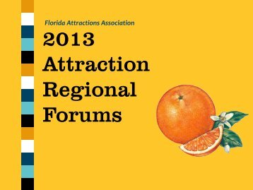 Attraction Regional Forums - Florida Attractions Association