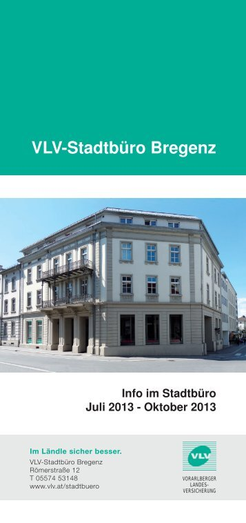 VLV-Stadtbüro Bregenz - VLV Vorarlberger Landes-Versicherung