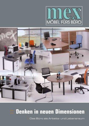 :: Denken in neuen Dimensionen - Büromöbel Mex GmbH & Co. KG