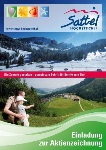 Einladung zur Aktienzeichnung - Sattel-Hochstuckli