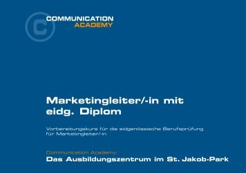 Marketingleiter/-in mit eidg. Diplom - Communication Academy AG