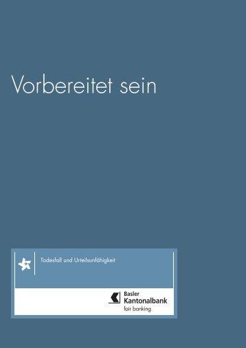 Vorbereitet sein - Basler Kantonalbank