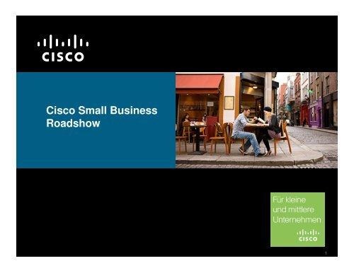 Cisco SB Roadshow Oktober 2009.pdf - Cisco Systems Schweiz