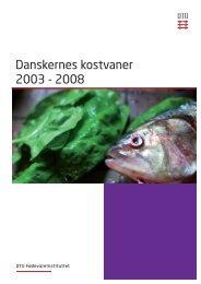 Danskernes kostvaner 2003 - 2008 - Fødevarestyrelsen