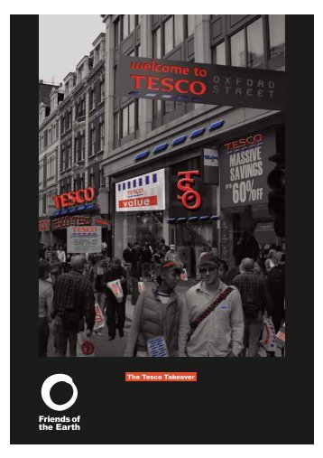 The Tesco Takeover - Leaflet - Friends of the Earth