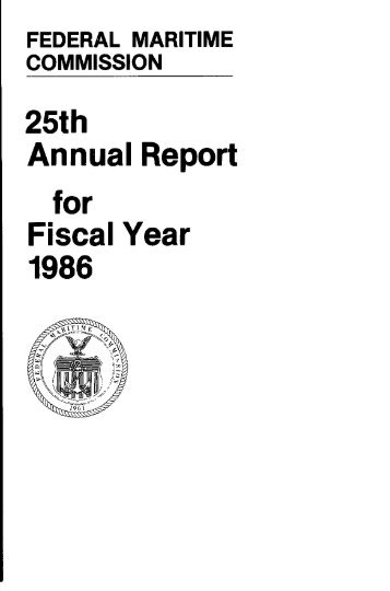 25th Annual Report for Fiscal Year 1986 - Federal Maritime ...