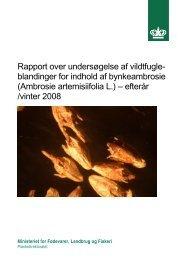 Rapport over undersøgelse af vildtfugleblandinger for indhold af ...