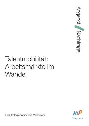 Talentmobilität: Arbeitsmärkte im Wandel - Manpower