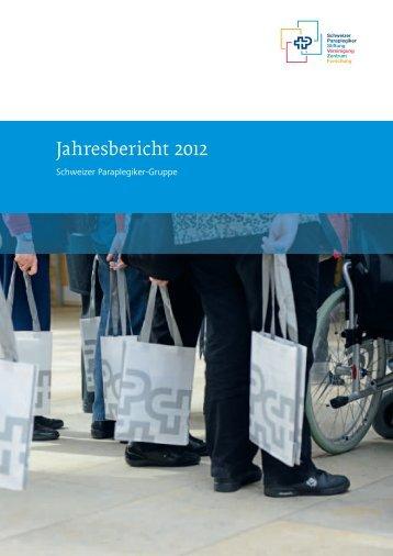Jahresbericht 2012 - Schweizer Paraplegiker-Gruppe