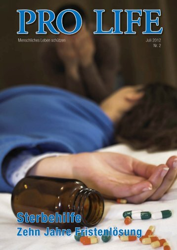 Sterbehilfe Zehn Jahre Fristenlösung - Pro Life