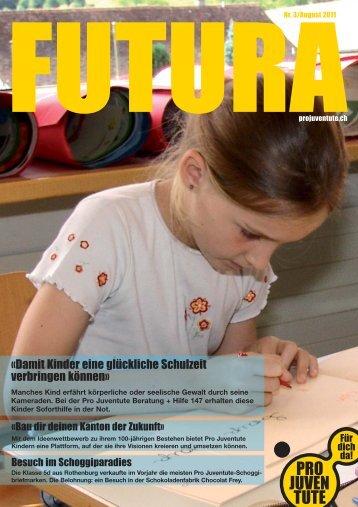 Futura Nr. 3 / August 2011 - Pro Juventute