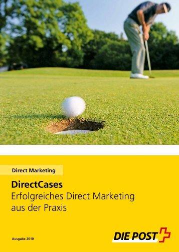 DirectCases Erfolgreiches Direct Marketing aus der Praxis - Die ...