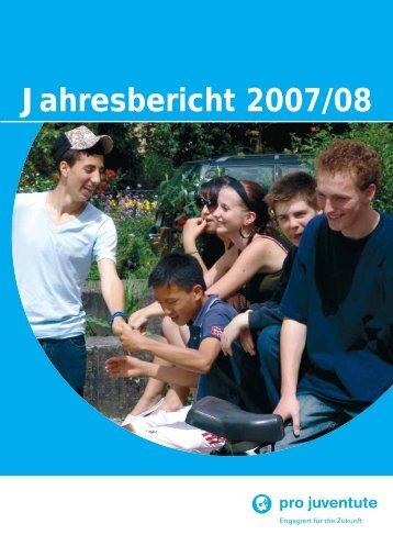 Jahresbericht 2007/08 - Pro Juventute