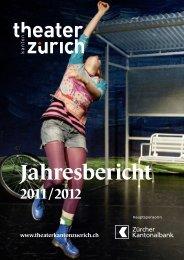 Die Spielzeit 2011/2012 - Theater Kanton Zürich
