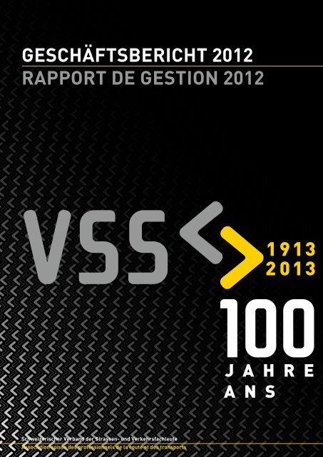 Geschäftsbericht 2012 rapport de Gestion 2012 - VSS