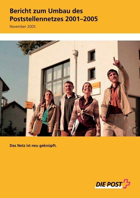 Bericht zum Umbau des Poststellennetzes 2001 - 2005 - Die ...
