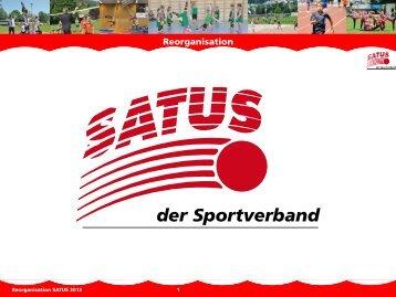 Vereins-Infos Reorganisation zum - SATUS - der Sportverband