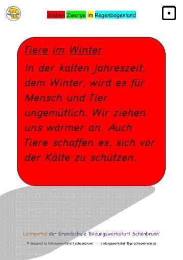 Tiere im Winter In der kalten Jahreszeit, dem Winter, wird es für ...