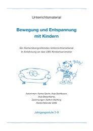 Bewegung und Entspannung mit Kindern (pdf, 2,4 MB) - LBS