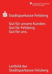 Unternehmensleitbild Version 1 - Stadtsparkasse Felsberg
