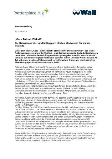 Die Draussenwerber und betterplace starten Mediapreis ... - Wall AG