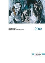 Geschäftsbericht 2000 Victoria Lebensversicherung AG - ERGO ...