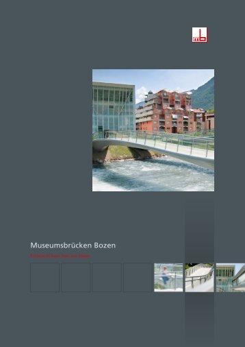 Museumsbrücken Bozen - Max Bögl
