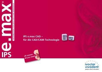 IPS e.max CAD – für die CAD/CAM-Technologie - Ivoclar Vivadent