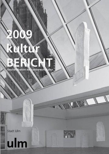 Kulturbericht 2009 - Ulm