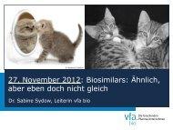 Biosimilars: Ähnlich, aber eben doch nicht gleich - VfA