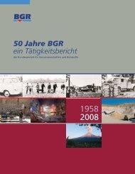 50 Jahre BGR - ein Tätigkeitsbericht der Bundesanstalt für ...