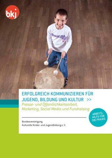 Erfolgreich kommunizieren für Jugend, Bildung und Kultur -Presse
