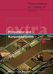Themenblätter im Unterricht Konjunktur und Konjunkturpolitik