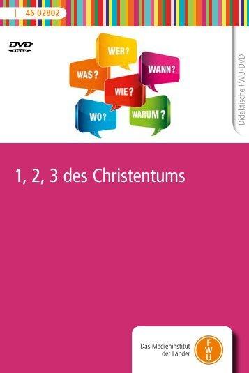 1, 2, 3 des Christentums - FWU