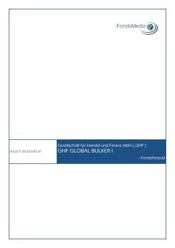 FMG FondsMedia GmbH - FondsPortrait GHF GLOBAL BULKER I