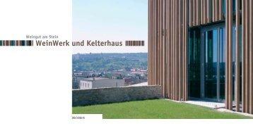 WeinWerk und Kelterhaus - Hofmann Keicher Ring Architekten