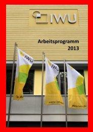 Arbeitsprogramm 2013 - Institut Wohnen und Umwelt GmbH