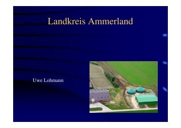 Erfahrungen mit Biogas - Landkreis Ammerland