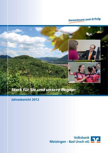 7208-00 VB Metzingen-Bad Urach Jahresbericht 2012.indd - Volksbank ...