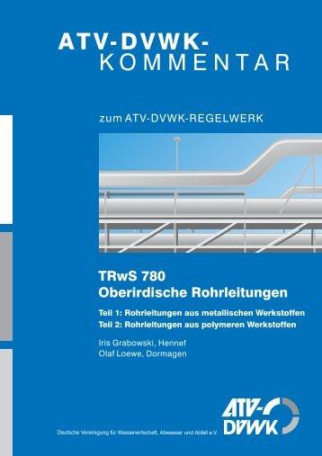 TRwS 780 Oberirdische Rohrleitungen - DWA