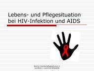 und Pflege bei HIV-Infektion und AIDS - Bremer Krankenpflegeschule