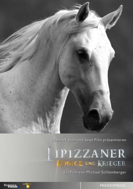 Lipizzaner - Könige und Krieger Pressespiegel.ai - ScienceVision